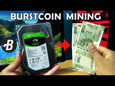 Mining With Hard Drive [HDD/SSD] And Easily Earn Money - BurstCoin CryptoCurrency Mining [Hindi]