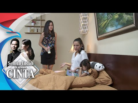 SEMUA INDAH KARENA CINTA - Cintya Jahat Buat Syfa Nangis [25 September 2018]