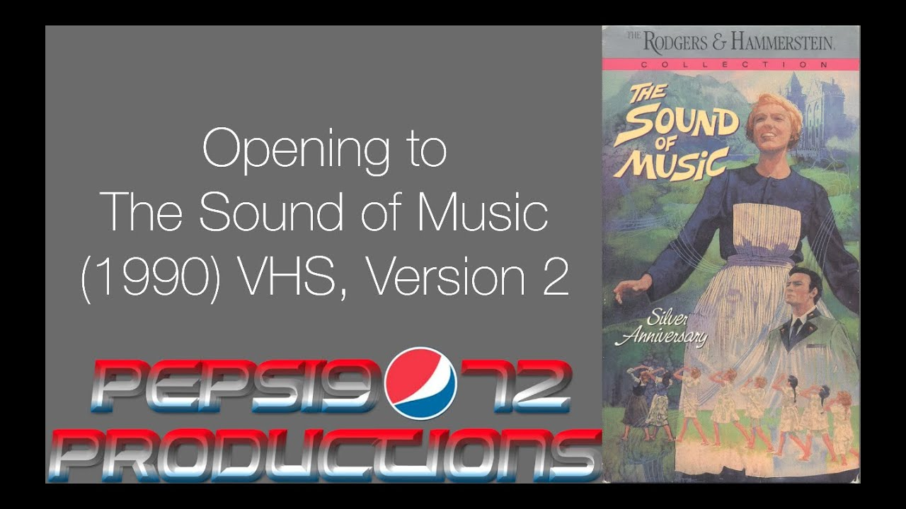 Opening To The Sound Of Music  1990  Vhs  Version 2