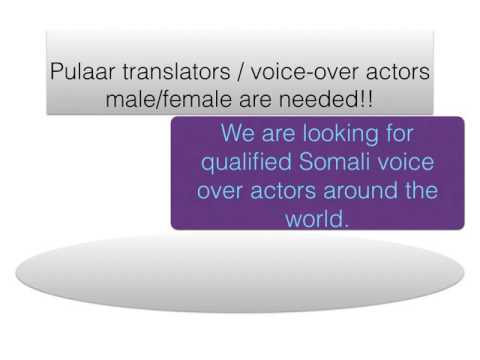 Pulaar translators : voice over actors