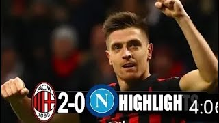 AC Milan vs Napoli 2-0 All goals and Highlights 2019