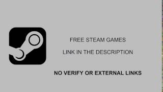Get free steam games without verify or external links | 2017