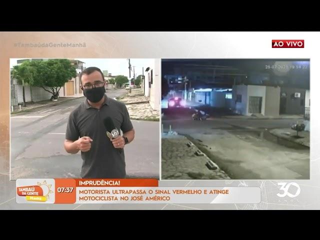 Motorista ultrapassa o sinal vermelho e atinge motociclista no José Américo - Tambaú da Gente Manhã