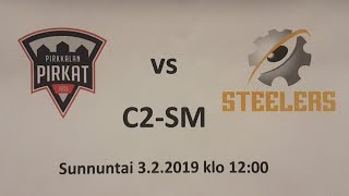 C2 SM Pirkat - Steelers 3.2.2019