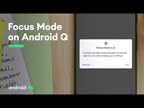 Android Digital Wellbeing: Introducing Focus mode