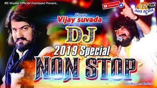 2019 Special NON STOP ll Vijay Suvada ll NEW SONG  (NEHAL STUDIO)