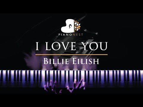Billie Eilish - i love you - Piano Karaoke  Sing Along Cover with