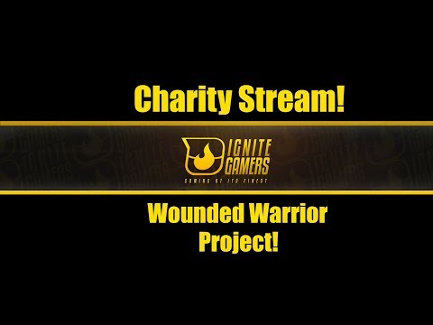 Gaming For Warriors Charity Stream! (24 hr)