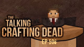 "Minecraft The Talking Crafting Dead: Episode 506 - ""Back to Our Roots"""
