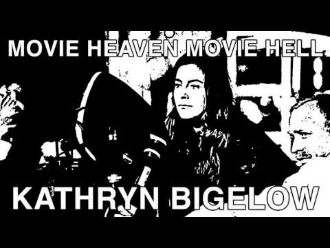 Movie Heaven Movie Hell Episode 027 - Kathryn Bigelow
