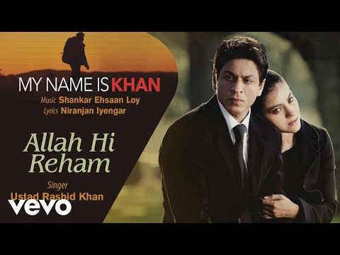 Official Audio Song | My Name is Khan | Ustad Rashid Khan | Shankar Ehsaan Loy | Niranj...