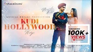 Kudi Hollywood Wargi | New Punjabi Song 2019 | Musical Kd | Musical Dreams
