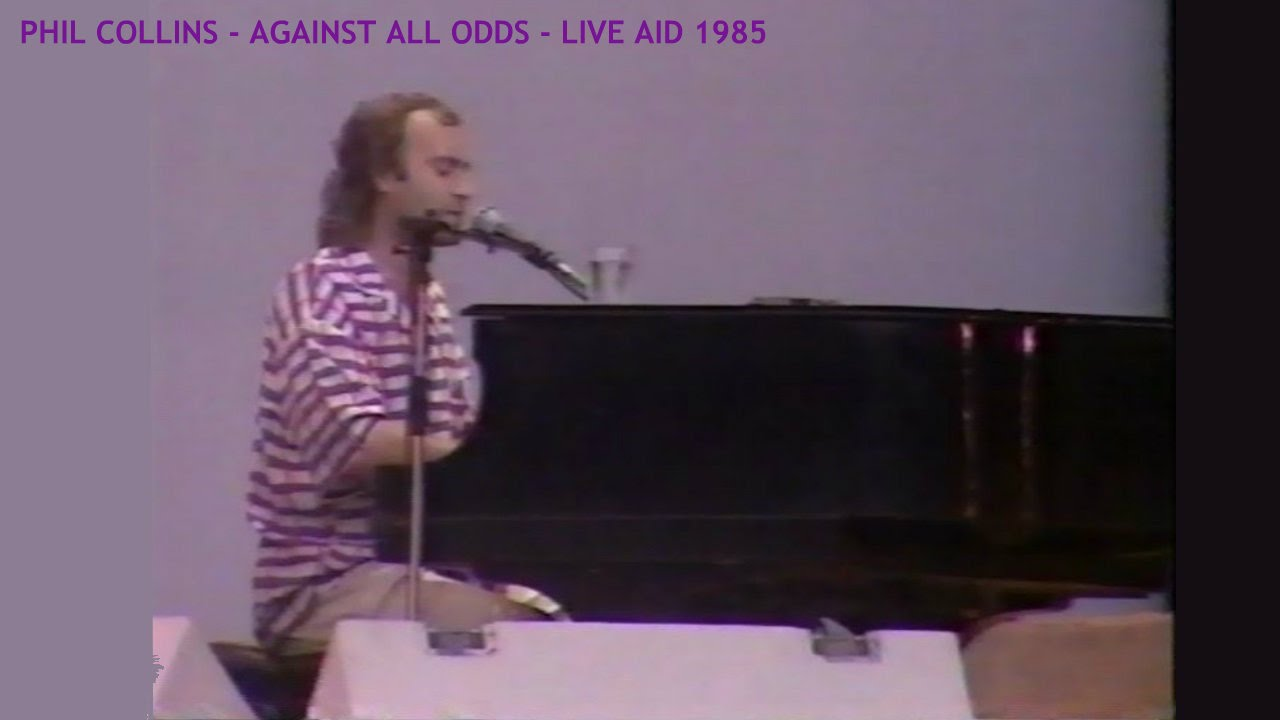 Similar to Phil Collins - Against All Odds - Live Aid 1985 - London, England