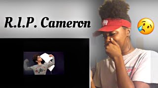 For Cameron | REACTION (i cried)