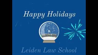Happy Holidays 2018 - Leiden Law School