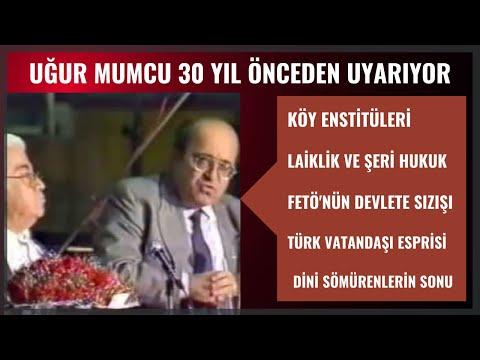 Uğur MUMCU 30 yıl önce bugünü anlatıyor / Türk milleti Tanımı / Köy Enstitüleri