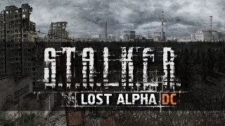 S.T.A.L.K.E.R.: Lost Alpha DC