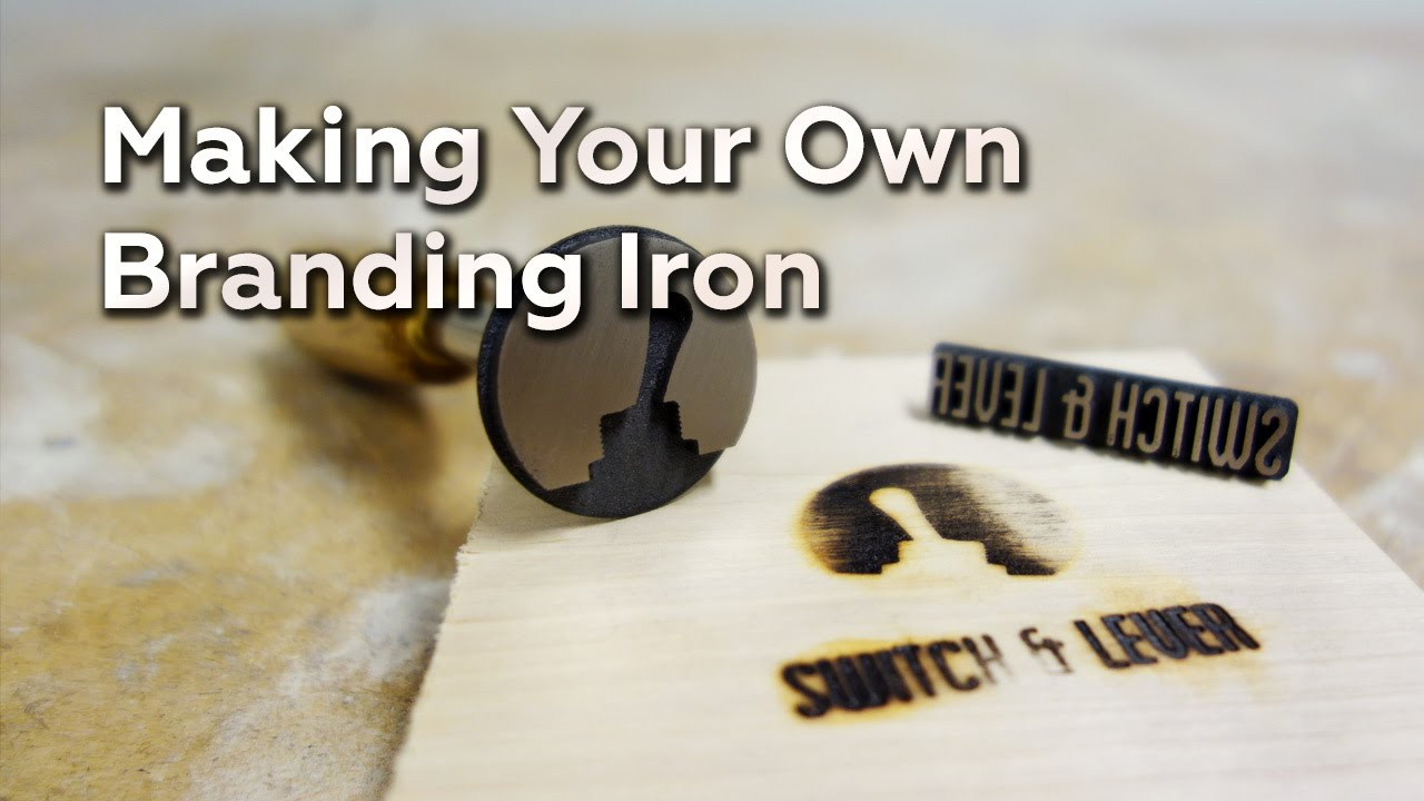 Making Your Own Branding Iron - YouTube