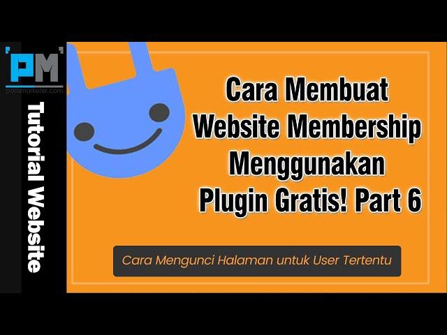 Cara Mengunci Halaman untuk User Tertentu | Membership Part 6