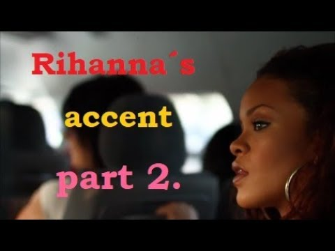 Rihanna shows us her Barbadian/Bajan accent (part 2.)
