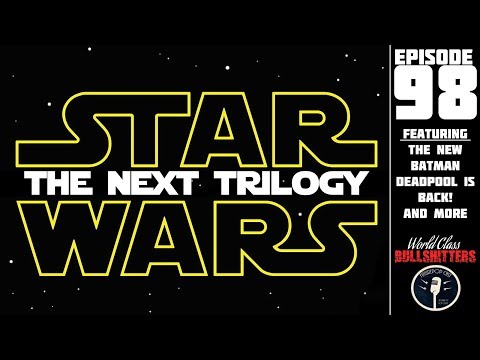 Star Wars: The Next Trilogy - WCBs 98