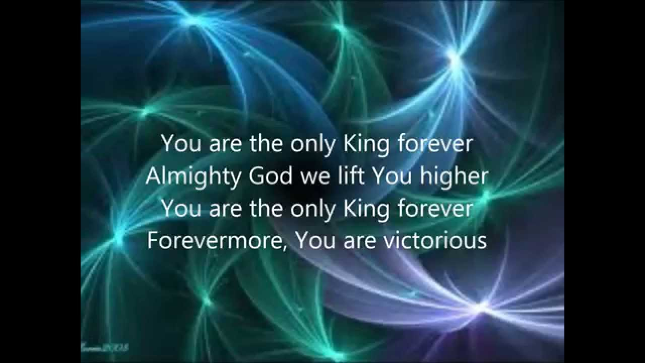 Only king forever with lyrics youtube hexwebz Images