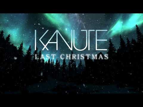 Kanute - Last Christmas Cover