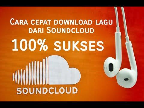 Cara Cepat Download Lagu Dari Soundcloud