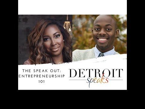 The Speak Out: Entrepreneurship 101 (Detroit Speaks, Inc.)