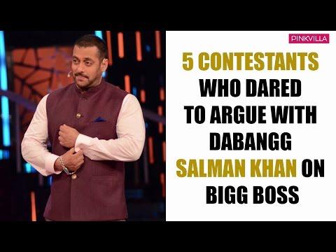 5 contestants who dared to argue with dabangg Salman Khan on Bigg Boss