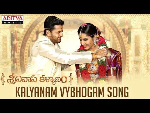 Kalyanam Vybhogam (Sri Ramanavami) Song | Srinivasa Kalyanam Movie | Nithiin, Raashi Khanna