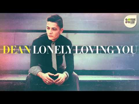 Dean - Lonely Loving You (prod. by Matias Endoor & Ayon)