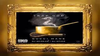 Gucci Mane - Greasy  (Trap God 2)