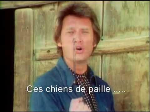 Johnny Hallyday - Les chiens de paille (+ Paroles) (yanjerdu26)