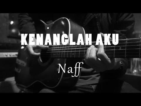 kenanglah-aku---naff-(-acoustic-karaoke-)