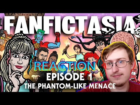 FANFICTASIA - Episode 1 - The Phantom-like Menace - TOON SANDWICH | RUSSIAN REACTION