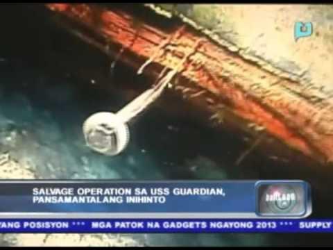 Salvage operation sa USS guardian, pansamantalang inihinto