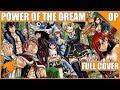 Fairy Tail Opening 23 Full - Power of the Dream (LOL) - COVER + Japanese Lyrics