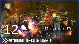 Diablo 3: Reaper of Souls (PC) - Pt.12 [Difficulty Torment I]