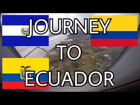 Ecuador and Galapagos Adventure Pt. 1: El Salvador, Colombia, and Ecuador