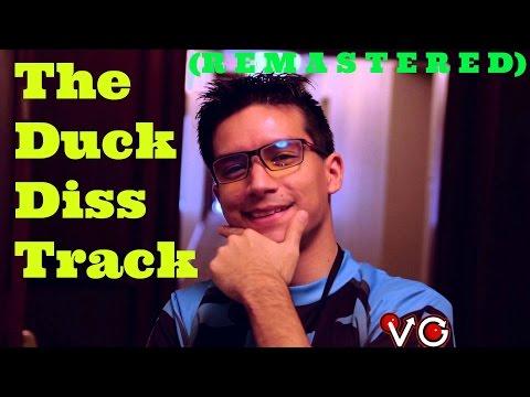 The Duck Diss Track (R E M A S T E R E D)