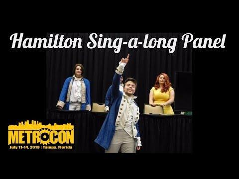 Metrocon 2019 Hamilton Sing-a-long
