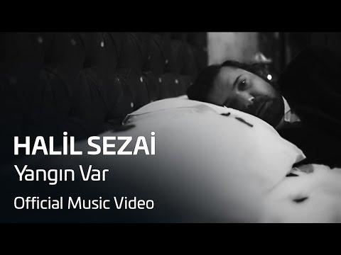 Halil Sezai - Yangın Var (Official Video)