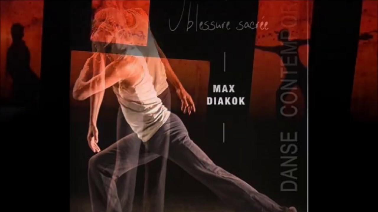 Max Diakok - J'HABITE UNE BLESSURE SACRÉE