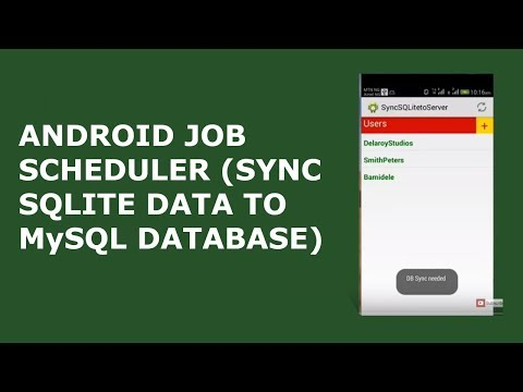ANDROID JOB SCHEDULER (SYNC SQLITE DATA TO MySQL DATABASE)