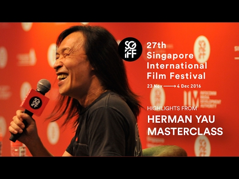 Herman Yau Masterclass Highlights | SGIFF 2016