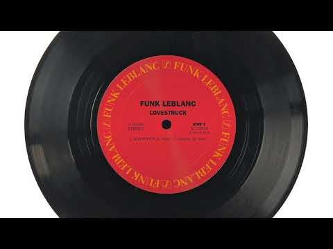 Funk LeBlanc - Lovestruck ft. Holland Greco
