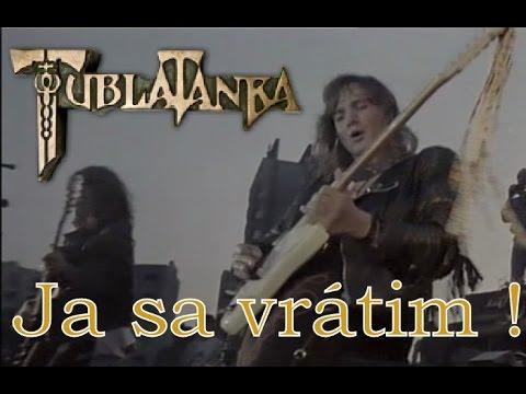 Tublatanka - Ja sa vrátim ! (Oficialny klip)