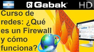 ¿Qúe es un Firewall y cómo funciona? Curso de redes