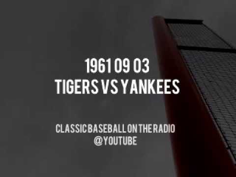 1961 09 03 Detroit Tigers vs Yankees Complete Radio Broadcast